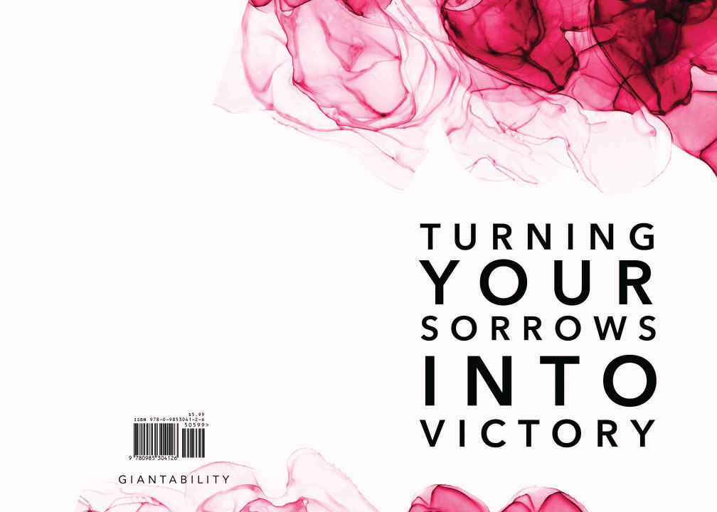 Turning Your Sorrows Into Victory